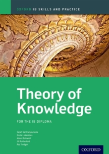 Theory of Knowledge Skills and Practice: Oxford Ib Diploma Programme : For the Ib Diploma, Paperback