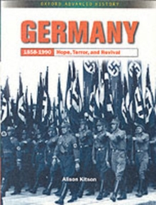 Germany 1858-1990 : Hope, Terror and Revival, Paperback