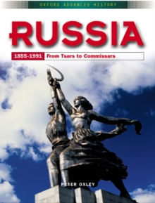Russia 1855-1991 : From Tsars to Commissars, Paperback