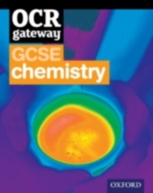 OCR Gateway GCSE Chemistry Student Book, Mixed media product