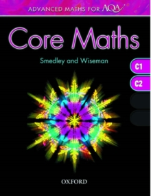 Advanced Maths for AQA: Core Maths C1+C2 : C1, C2, Paperback Book