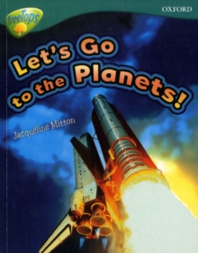 Oxford Reading Tree: Level 16: Treetops Non-Fiction: Let's Go to the Planets, Paperback