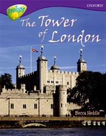 Oxford Reading Tree: Level 11: Treetops Non-Fiction: the Tower of London, Paperback