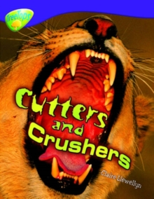 Oxford Reading Tree: Level 11: Treetops Non-Fiction: Cutters and Crushers, Paperback