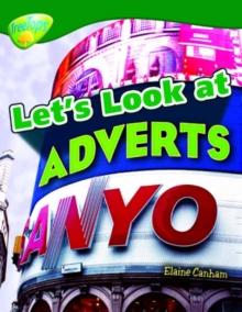 Oxford Reading Tree: Level 12: Treetops Non-Fiction: Let's Look at Adverts, Paperback