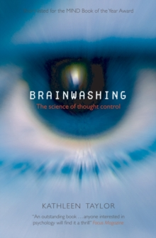 Brainwashing : The Science of Thought Control, Paperback