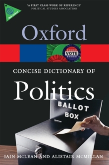 The Concise Oxford Dictionary of Politics, Paperback Book