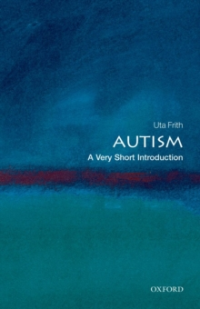 Autism: A Very Short Introduction, Paperback