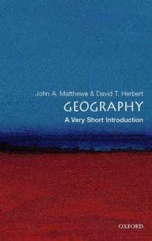 Geography: A Very Short Introduction, Paperback Book