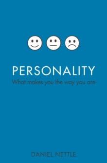 Personality : What Makes You the Way You are, Paperback Book