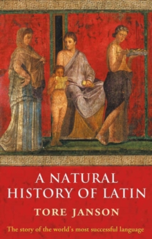 A Natural History of Latin, Paperback