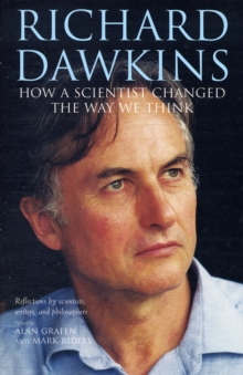 Richard Dawkins : How a Scientist Changed the Way We Think, Paperback