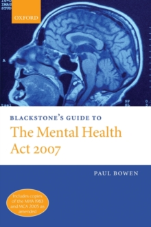 Blackstone's Guide to the Mental Health Act 2007, Paperback