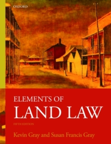 Elements of Land Law, Paperback Book