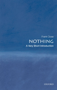 Nothing: A Very Short Introduction, Paperback