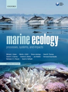 Marine Ecology : Processes, Systems, and Impacts, Paperback