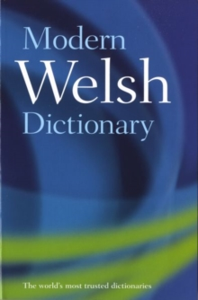 Modern Welsh Dictionary : A Guide to the Living Language, Paperback