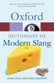 Oxford Dictionary of Modern Slang, Paperback Book