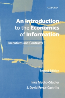 An Introduction to the Economics of Information : Incentives and Contracts, Paperback Book