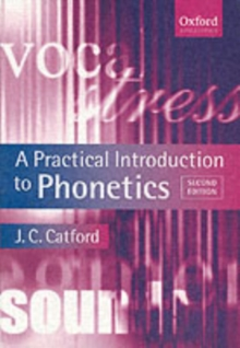 A Practical Introduction to Phonetics, Paperback Book