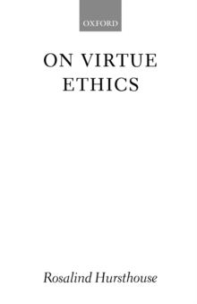 On Virtue Ethics, Paperback