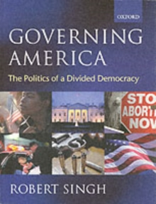 Governing America : The Politics of a Divided Democracy, Paperback