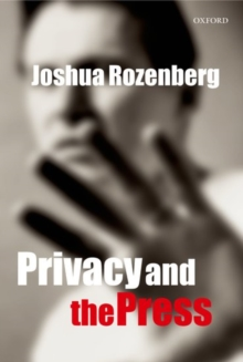 Privacy and the Press, Hardback