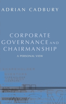 Corporate Governance and Chairmanship : A Personal View, Hardback Book
