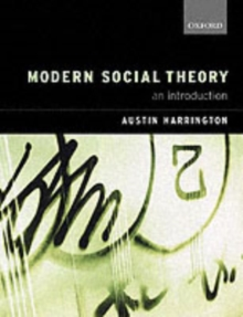 Modern Social Theory : An Introduction, Paperback