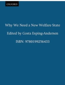 Why We Need a New Welfare State, Paperback Book