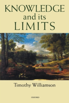 Knowledge and Its Limits, Paperback