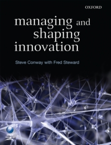 Managing and Shaping Innovation, Paperback Book