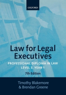 Law for Legal Executives : Professional Diploma in Law Year 1 Level 3, Paperback
