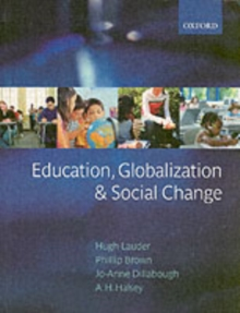 Education, Globalization and Social Change, Paperback
