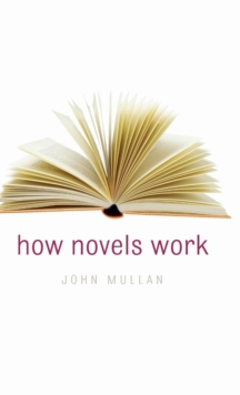 How Novels Work, Hardback