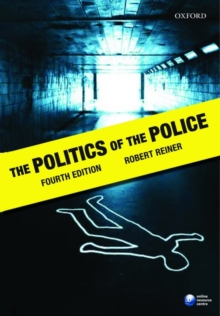 The Politics of the Police, Paperback
