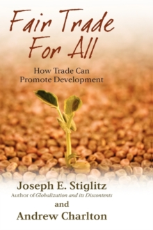 Fair Trade for All : How Trade Can Promote Development, Hardback