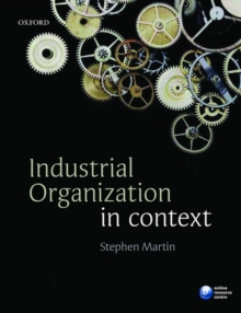 Industrial Organization in Context, Paperback Book