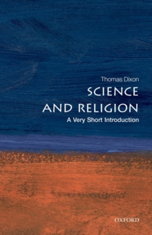 Science and Religion: A Very Short Introduction, Paperback Book