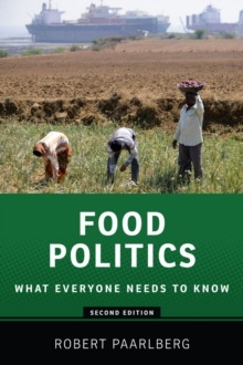 Food Politics : What Everyone Needs to Know, Paperback