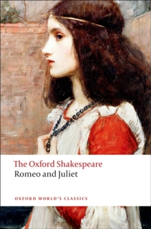 Romeo and Juliet: The Oxford Shakespeare, Paperback