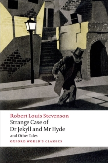 Strange Case of Dr Jekyll and Mr Hyde and Other Tales, Paperback Book
