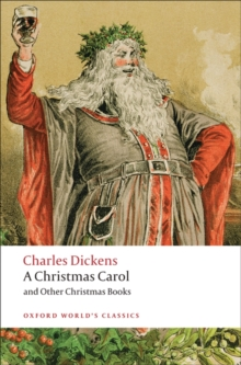 A Christmas Carol and Other Christmas Books, Paperback Book