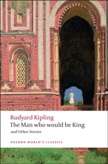 The Man Who Would be King : and Other Stories, Paperback
