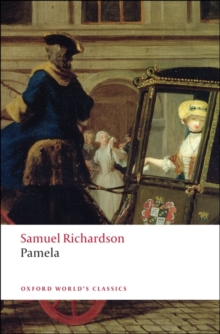 Pamela : Or Virtue Rewarded, Paperback Book