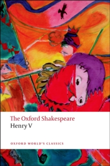 Henry V: The Oxford Shakespeare, Paperback