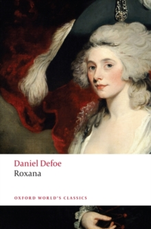 Roxana : The Fortunate Mistress, Paperback