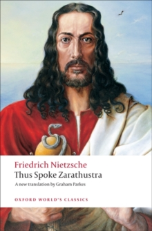 Thus Spoke Zarathustra : A Book for Everyone and Nobody, Paperback