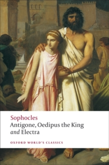 Antigone : Oedipus the King; Electra WITH Oedipus the King, Paperback