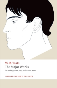 The Major Works : Including Poems, Plays, and Critical Prose, Paperback